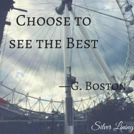https://silverliningcommunity.wordpress.com/2016/07/22/choose-to-see-the-best/