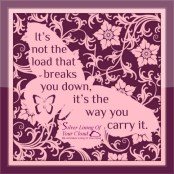 It's not the load that breaks you down, it's the way you carry it. — LENA HORNE