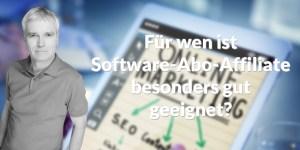 Für wen ist Software-Abo-Affiliate geeignet?
