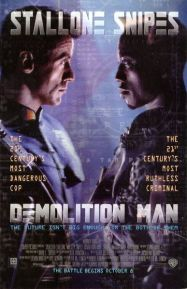 Demolition Man (1993)