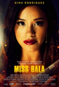 Miss Bala (2019) Sony Pictures