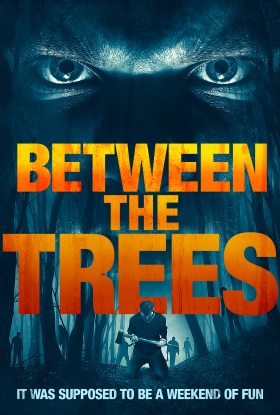 Between the Trees (2019) 1