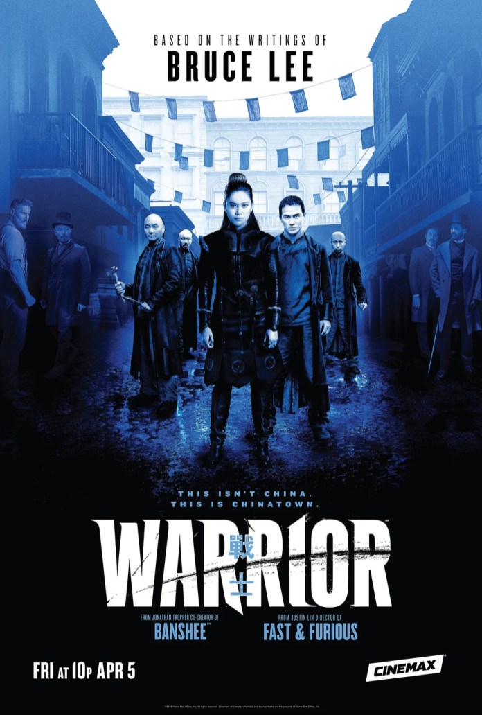 Warrior - Season 1 (2019) Cinemax