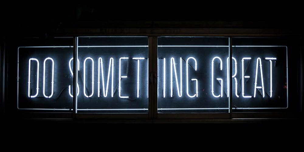 Abbildung: Schriftzug Do something great
