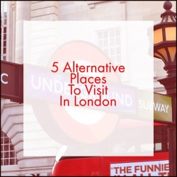 5 alternative places to visit in London