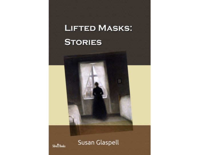 Lifted Masks by Susan Glaspell
