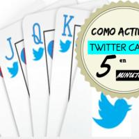 Cómo activar las Twitter Cards en 5 minutos