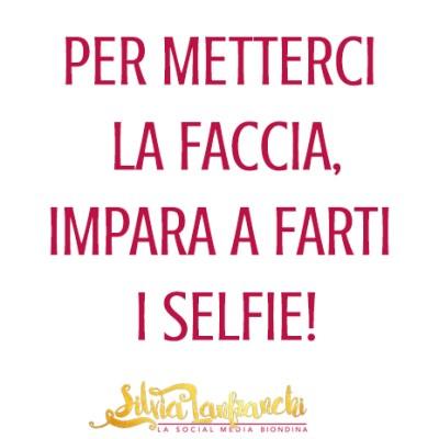 Per metterci la faccia, impara a farti i selfie!