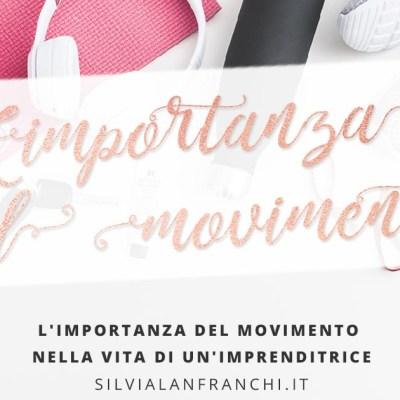 L'importanza del movimento nella vita di un'imprenditrice