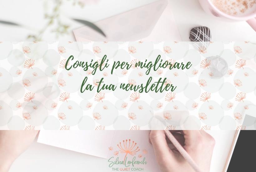 Consigli per migliorare la tua newsletter - Silvia Lanfranchi