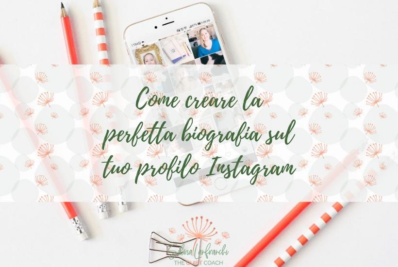 Come creare la perfetta biografia sul tuo profilo Instagram