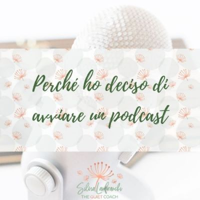Perché ho deciso di avviare un podcast [MC1]