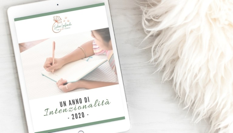 Un anno di intenzionalità il workbook per il 2020 - Silvia Lanfranchi