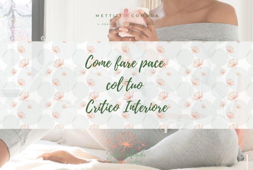 Fare-pace-critico-interiore-mettiti-comoda