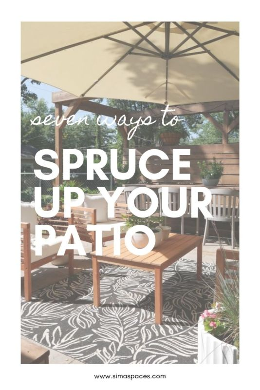 Seven Ways to Spruce Up Your Patio