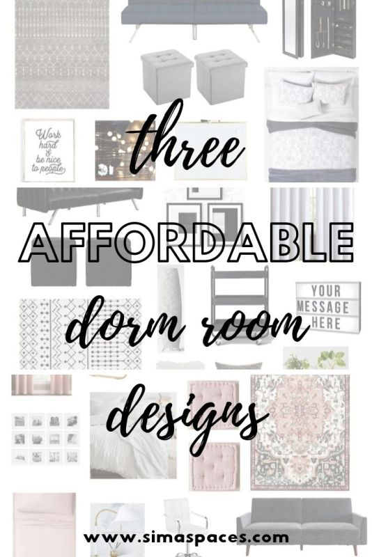 Three Affordable Dorm Room Designs