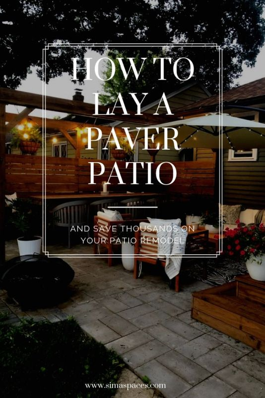 How to Lay a Paver Patio: Sima Spaces