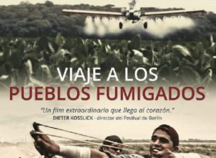 Viaje a los pueblos fumigados  (Video)