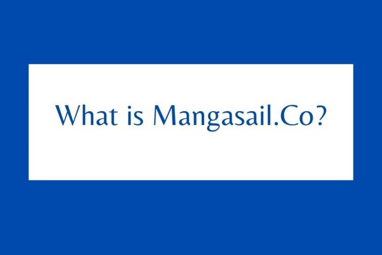 What is Mangasail.Co