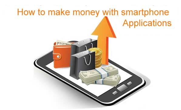 How To Make Money With Smartphone Applications