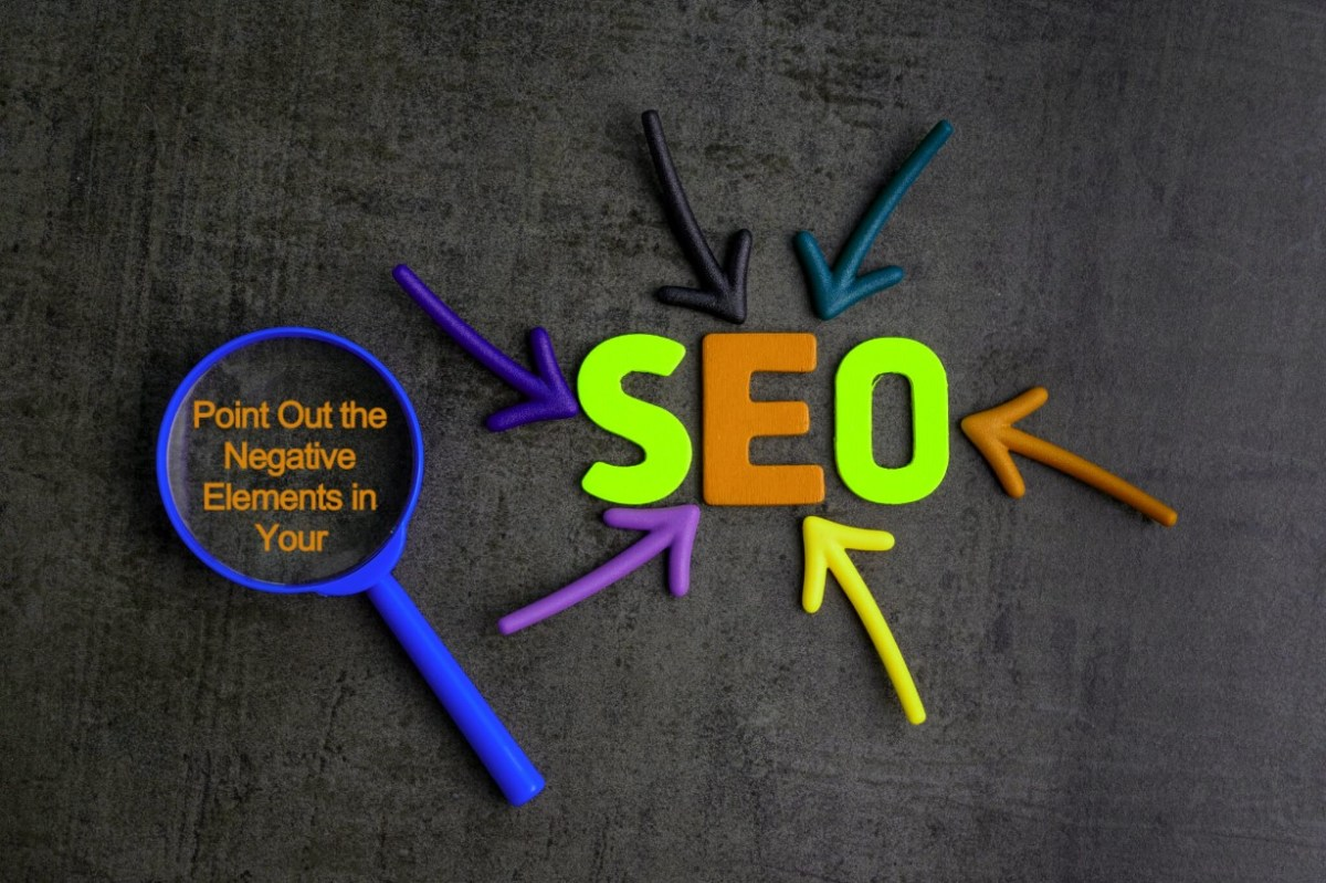 Tips to Point Out the Negative Elements in your SEO Strategy