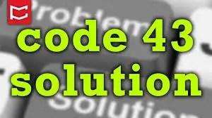 Code 43 Error