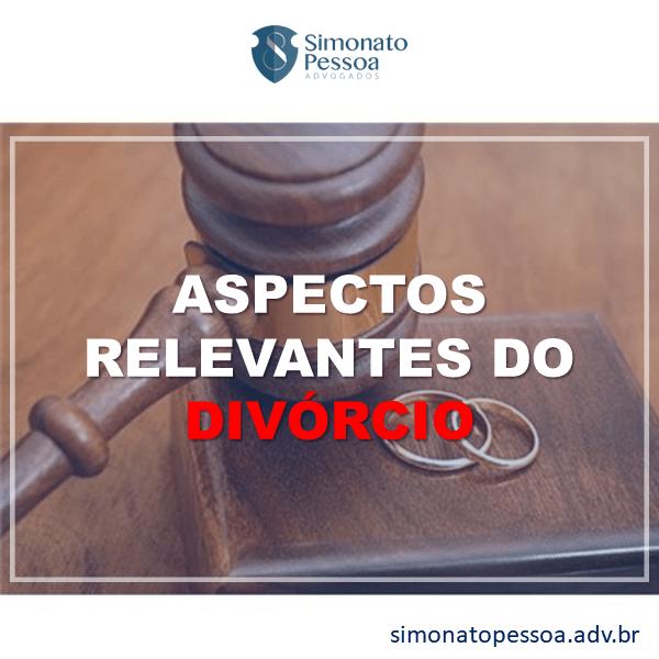 Aspectos Relevantes do Divórcio