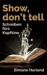 Show, don't tell – Schreiben fürs Kopfkino / E-Book kaufen
