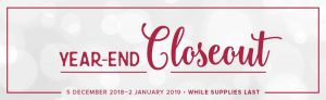 Don't miss the Year-End CloseOut sale - on now, while supplies last!