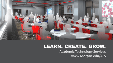 Learn. Create. Grow. with Academic Technology Services