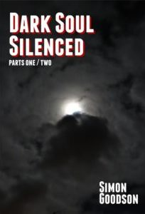 Dark Soul Silenced - Parts 1 & 2