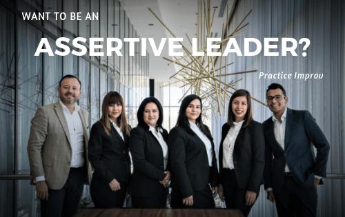 Want to be an assertive leader_ Practice Improv. _ Simon Leadership Alliance _ San Diego, Ca _ Leadership Training _ Coaching _ Team Building (1)