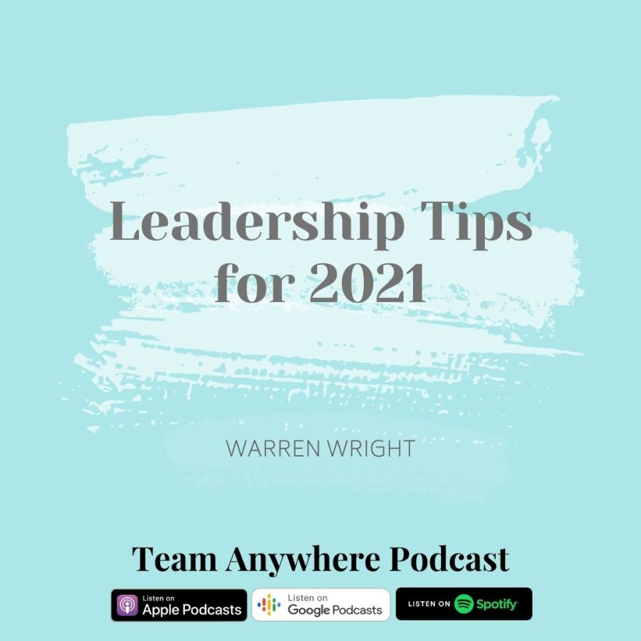 Leadership Tips for 2021 part 1 Coach Your Multi-generational team Teamwork Quotes Leadership Tips for 2021