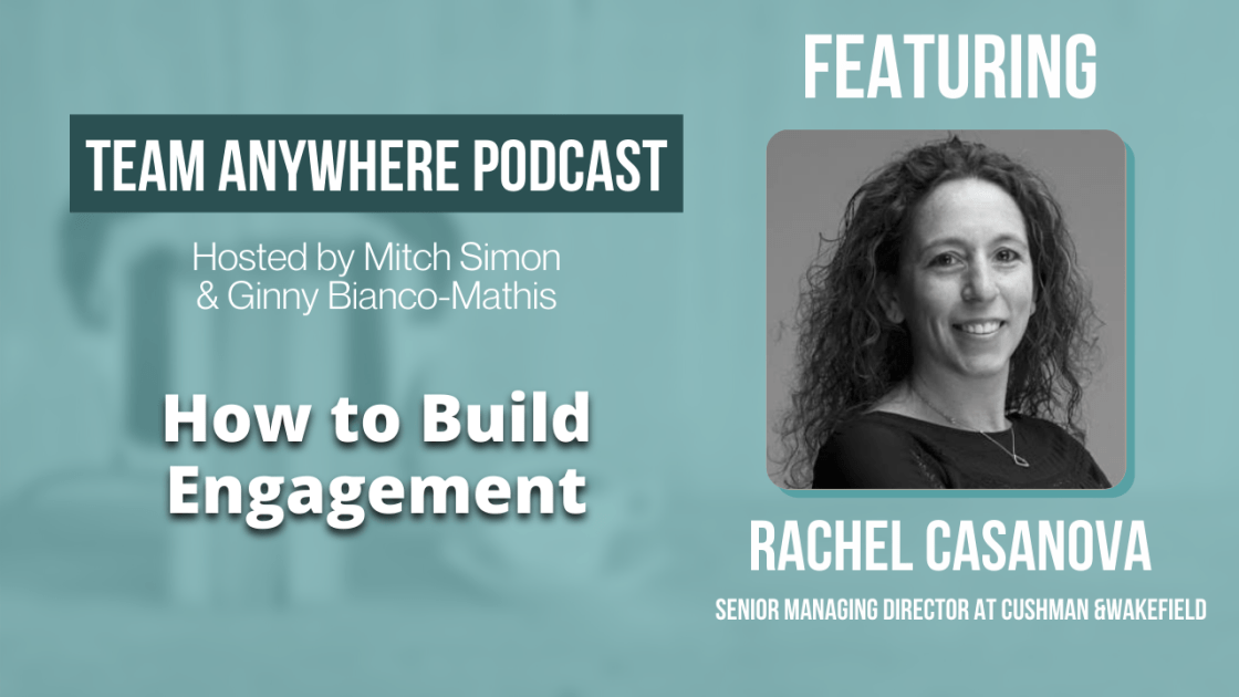 How to build engagement team anywhere leadership podcast episode 5