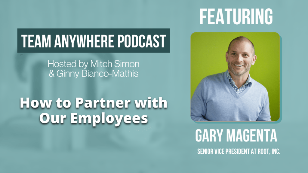 How to partner with your employees team anywhere leadership podcast episode 12