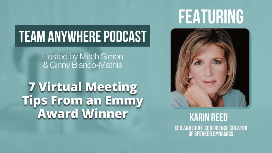 7 Virtual Meeting Tips with Emmy Award Winner Karin Reed