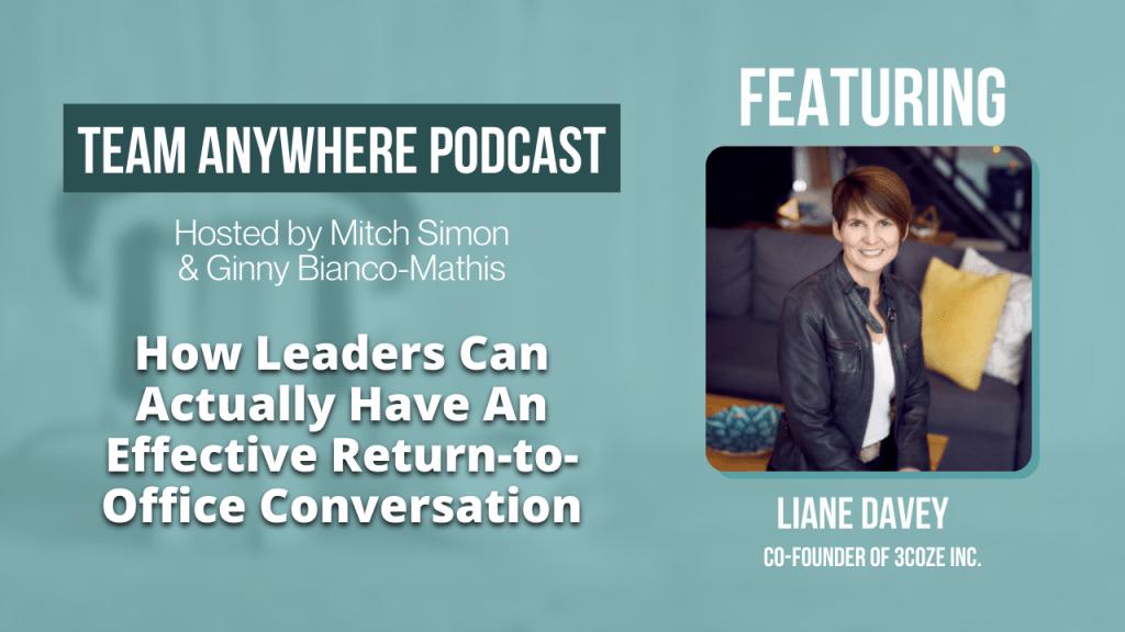 return-to-office conversation ep 57 Liane Davey