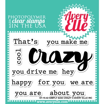 Avery Elle Clear Stamps SIMPLY SAID CRAZY Set 023413