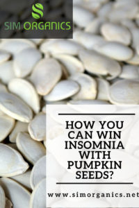 How You Can Win Insomnia With Pumpkin Seeds?