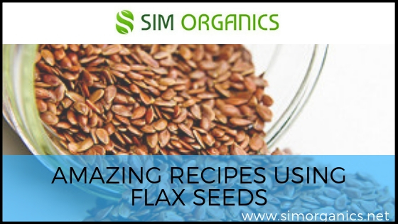 Amazing Recipes Using Flax Seeds