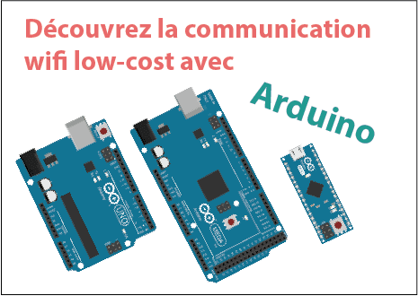 Une Communication wifi Low-Cost