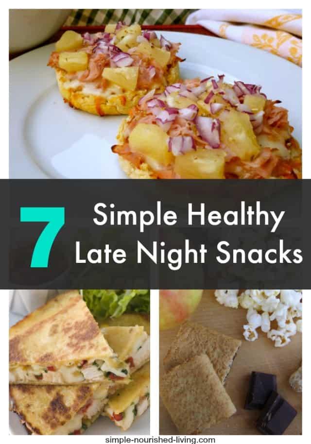 Healthy Late Night Snacks Simple Easy Delicious