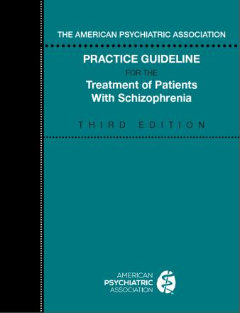 APA Practice Guideline Schizophrenia