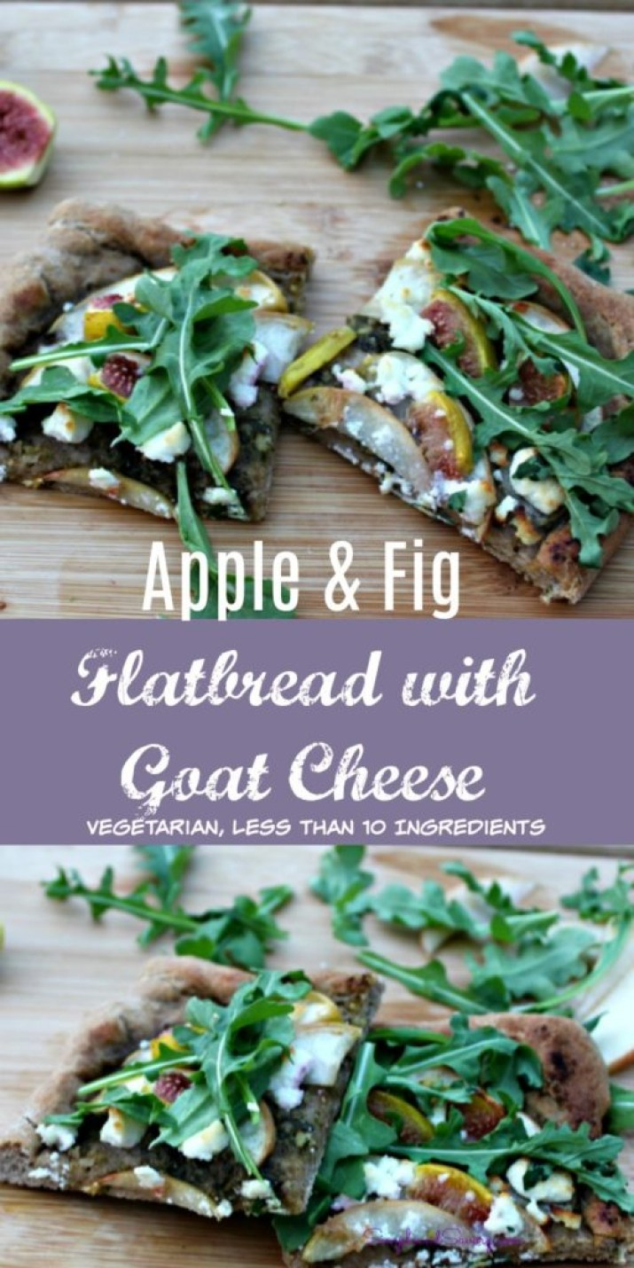 Apple and Fig Flatbread with Goat Cheese Vegetarian Less than 10 Ingredients