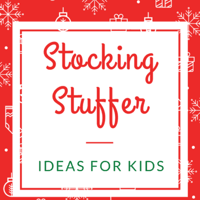 Find something for every child in the family with this list of stocking stuffer ideas for kids!