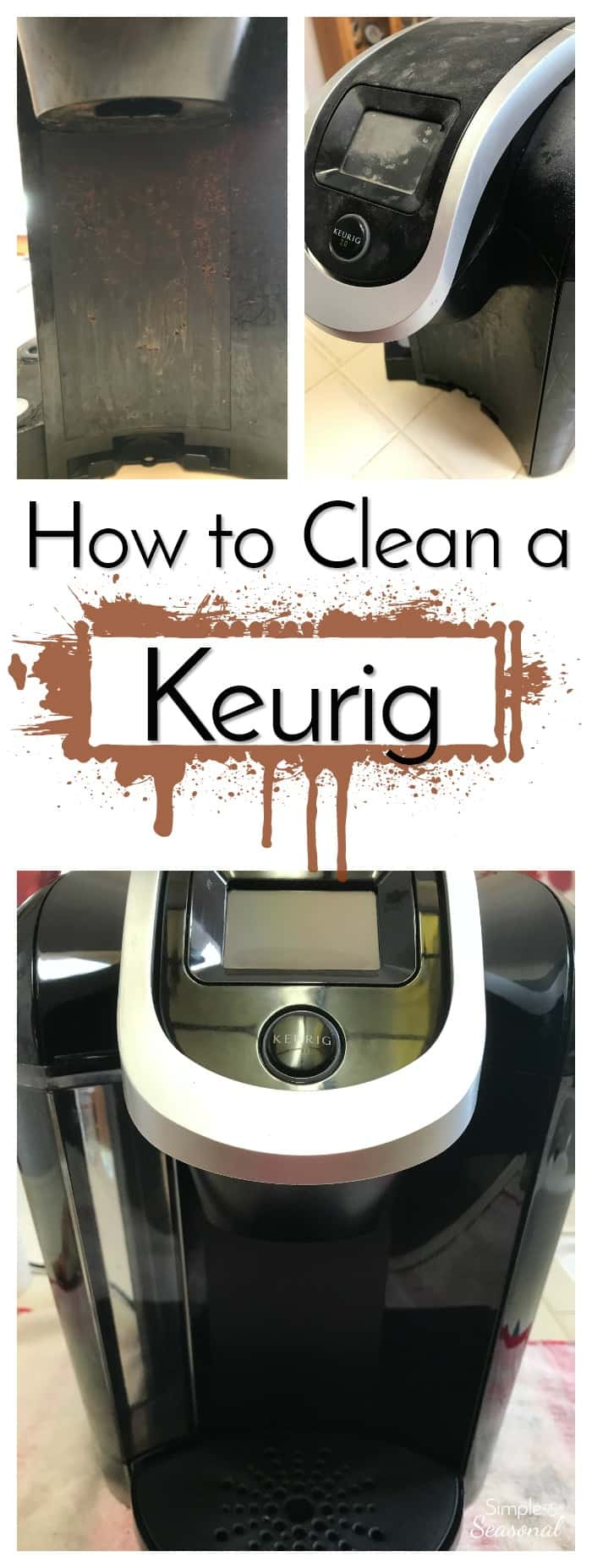 How To Deep Clean A Keurig Step By Step Photo Instructions Diy Cleaner