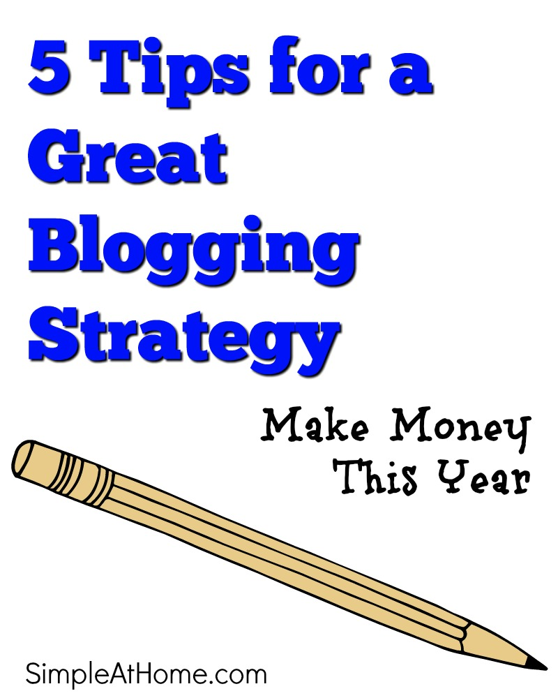5 tips for a great blogging stratagy