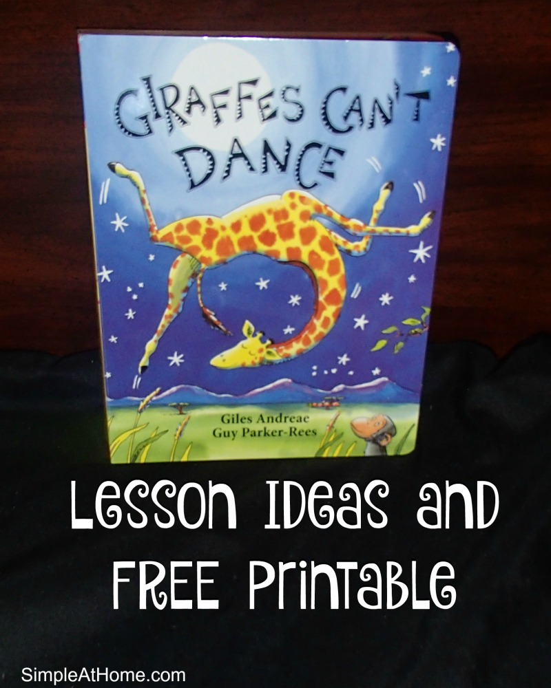 Giraffes Can't Dance Lessons and FREE prntable