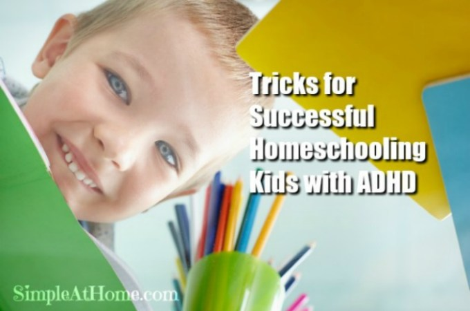 High Energy Tricks for Successful Homeschooling Kids with ADHD