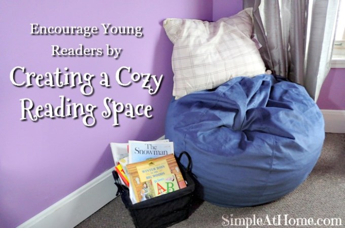 Encourage Young Readers by Creating a Cozy Reading Space